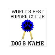 Worlds Best Border Collie (Custom) Sticker