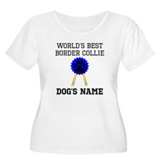 Worlds Best Border Collie (Custom) Plus Size T-Shi