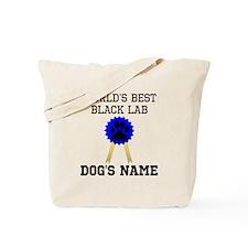 Worlds Best Black Lab (Custom) Tote Bag