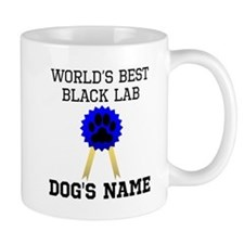 Worlds Best Black Lab (Custom) Mugs