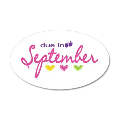 Due in September 35x21 Oval Wall Decal