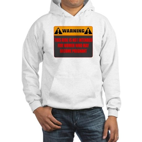Warning: This Ride Not Intend Hooded Sweatshirt