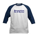 Brunettes Do It Better Kids Baseball Jersey