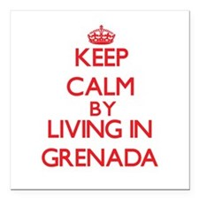 Keep Calm by living in Grenada Square Car Magnet 3