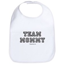 Team Mommy / Baby Humor Bib