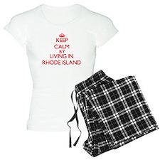Keep Calm by living in Rhode Island Pajamas