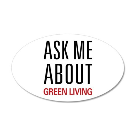 Ask Me About Green Living 38.5 x 24.5 Oval Wall Pe