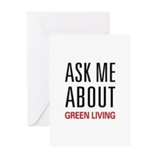 Ask Me About Green Living Greeting Card