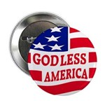 Godless America! (button)