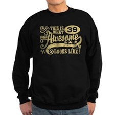 39th Birthday Sweatshirt