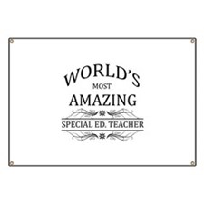 World's Most Amazing Special Ed. Teacher Banner