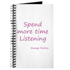 Spend more time Listening - Pink Journal