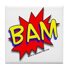 BAM Comic saying Tile Coaster