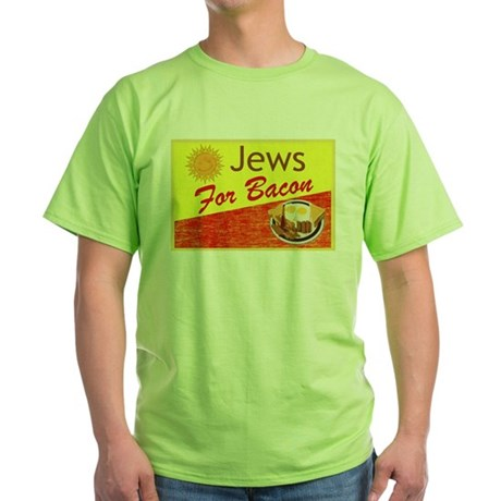 Jews For Bacon Green T-Shirt