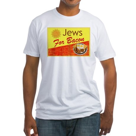 Jews For Bacon Fitted T-Shirt