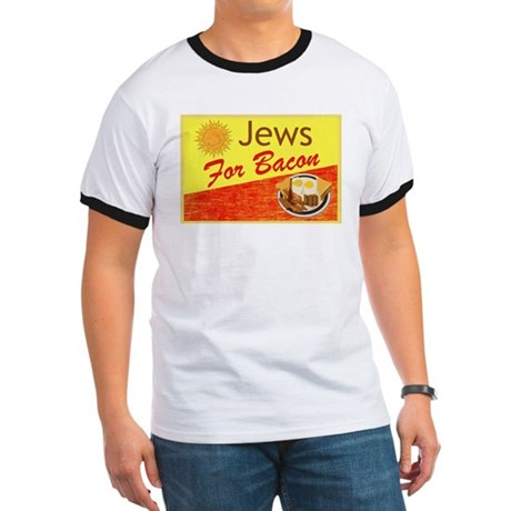 Jews For Bacon Ringer T