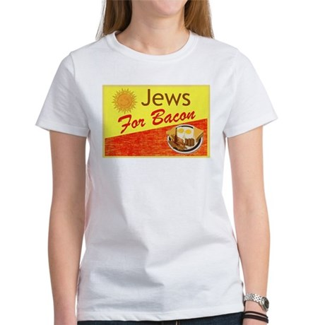 Jews For Bacon Women's T-Shirt