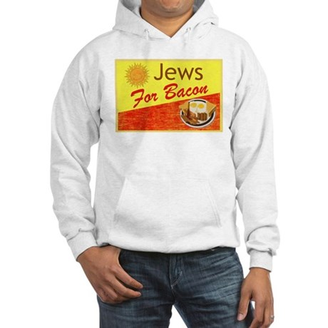 Jews For Bacon Hooded Sweatshirt