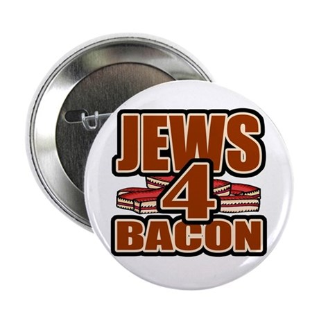 Jews For Bacon Button