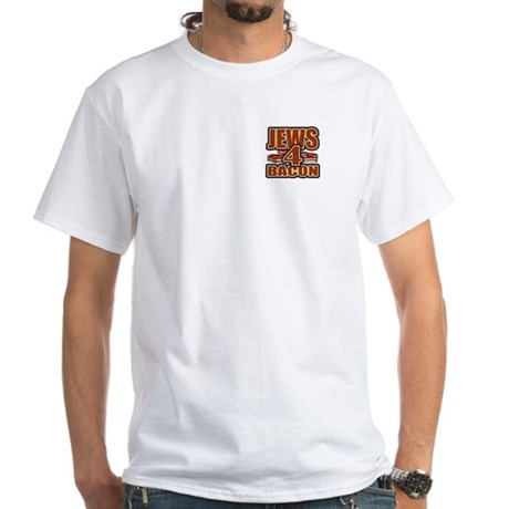 Jews For Bacon White T-Shirt