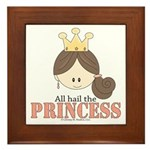 All Hail the Princess Framed Tile