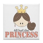 All Hail the Princess Tile Coaster