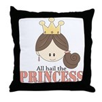 All Hail the Princess Throw Pillow 18 in
