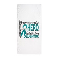 Ovarian Cancer Heaven Needed Hero 1.1 Beach Towel