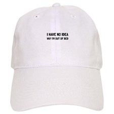 Out Of Bed Baseball Baseball Cap