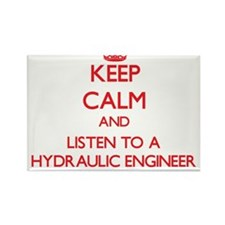 Keep Calm and Listen to a Hydraulic Engineer Magne