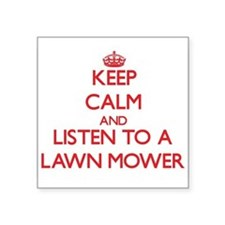 Keep Calm and Listen to a Lawn Mower Sticker