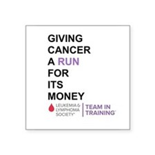 Give Cancer a Run for Its Money Sticker