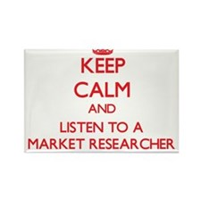 Keep Calm and Listen to a Market Researcher Magnet