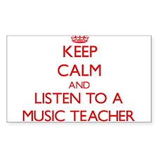 Keep Calm and Listen to a Music Teacher Decal