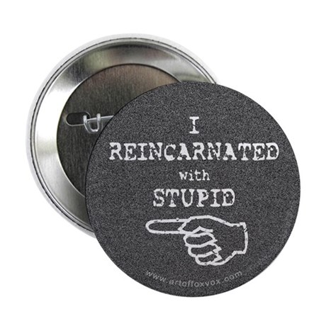 I Reincarnated With Stupid (left) Button