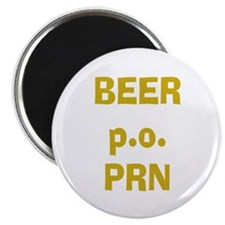 Beer p.o. PRN Magnet