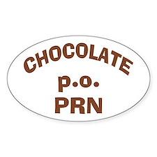 Chocolate p.o. PRN Sticker (Oval)