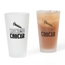 Screw Carcinoid Cancer 1.1 Drinking Glass