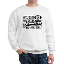 53rd Birthday Sweatshirt