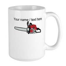Custom Chainsaw Mugs