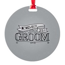 Groom 2014 November Ornament