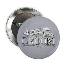 """Groom 2014 November 2.25"""" Button"""