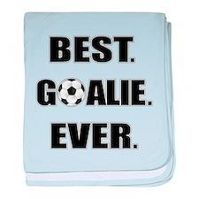 Best. Goalie. Ever. baby blanket