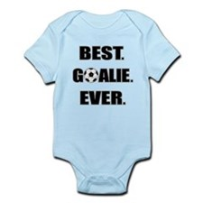 Best. Goalie. Ever. Infant Bodysuit