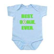 Best. Goalie. Ever. Green Infant Bodysuit