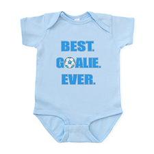 Best. Goalie. Ever. Blue Infant Bodysuit