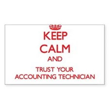 Keep Calm and trust your Accounting Technician Sti