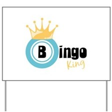 Bingo King Yard Sign
