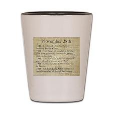 November 28th Shot Glass