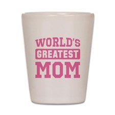 [Pink] World's Greatest Mom Shot Glass